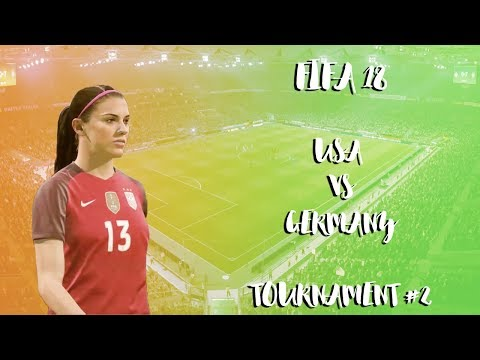USA vs Germany | Women International Cup | FIFA 18 | Match #2