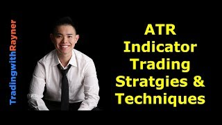 Average True Range Indicator Strategies & Techniques: When to use it, When NOT to use it, and WHY
