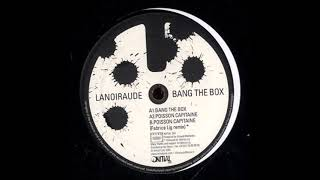 Lanoiraude ‎– Bang The Box
