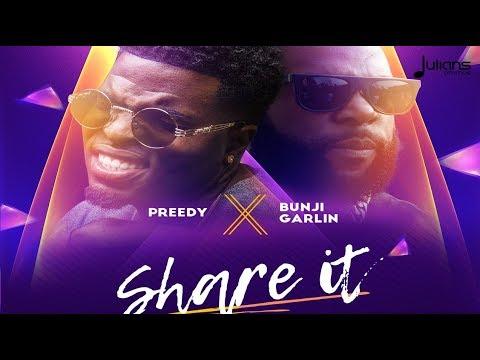 """Preedy x Bunji Garlin - Share it """"2018 Soca"""" (Trinidad)"""