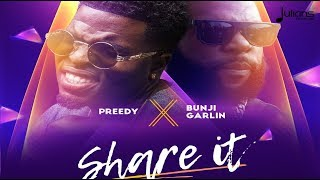 "Preedy x Bunji Garlin - Share it ""2018 Soca"" (Anson Pro) (Trinidad)"