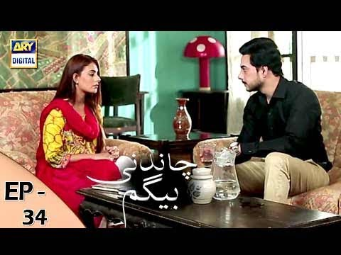 Chandni Begum Episode 34 - 16th November 2017 - ARY Digital