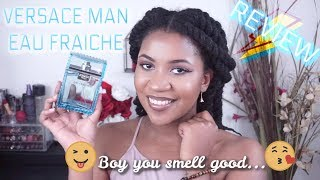 HOW TO SMELL GOOD: VERSACE MAN EAU FRAICHE COLOGNE Fragrance Review For Men | Variationsofnani
