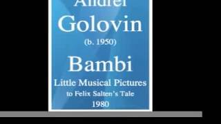"Andrei Golovin : ""Bambi"" Little Musical Pictures to Felix Salten's Tale (1980) **MUST HEAR**"