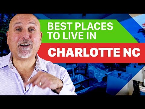 Best Places To Live In Charlotte NC ( These  Are The Best In Charlotte  !)