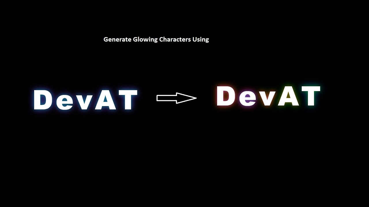 Generate Glowing Characters Using HTML & CSS Very Simple