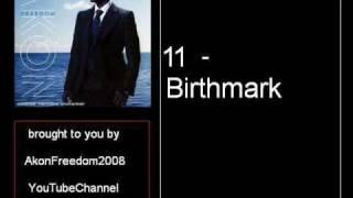 Akon - 11 - Birthmark