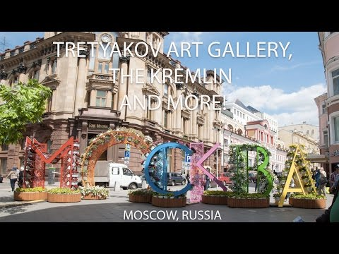 Day 3 Moscow, Russia: Treyakov Art Gallery, Kremlin, and More!