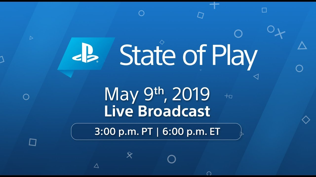 State of Play - May 9, 2019 | PlayStation - YouTube