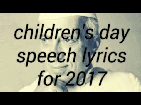 Childrens Day  Speech For 2017 With Lyrics...voice By Niveditha