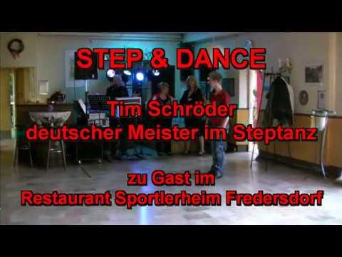 STEP&DANCE Tim Schröder Im Restaurant Sportlerheim Fredersdorf