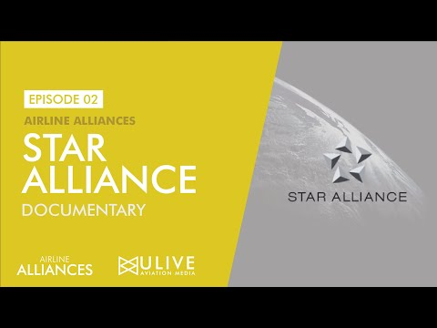 Star Alliance Documentary - Aviation Alliances Episode 02 - AAEP02 - ULM