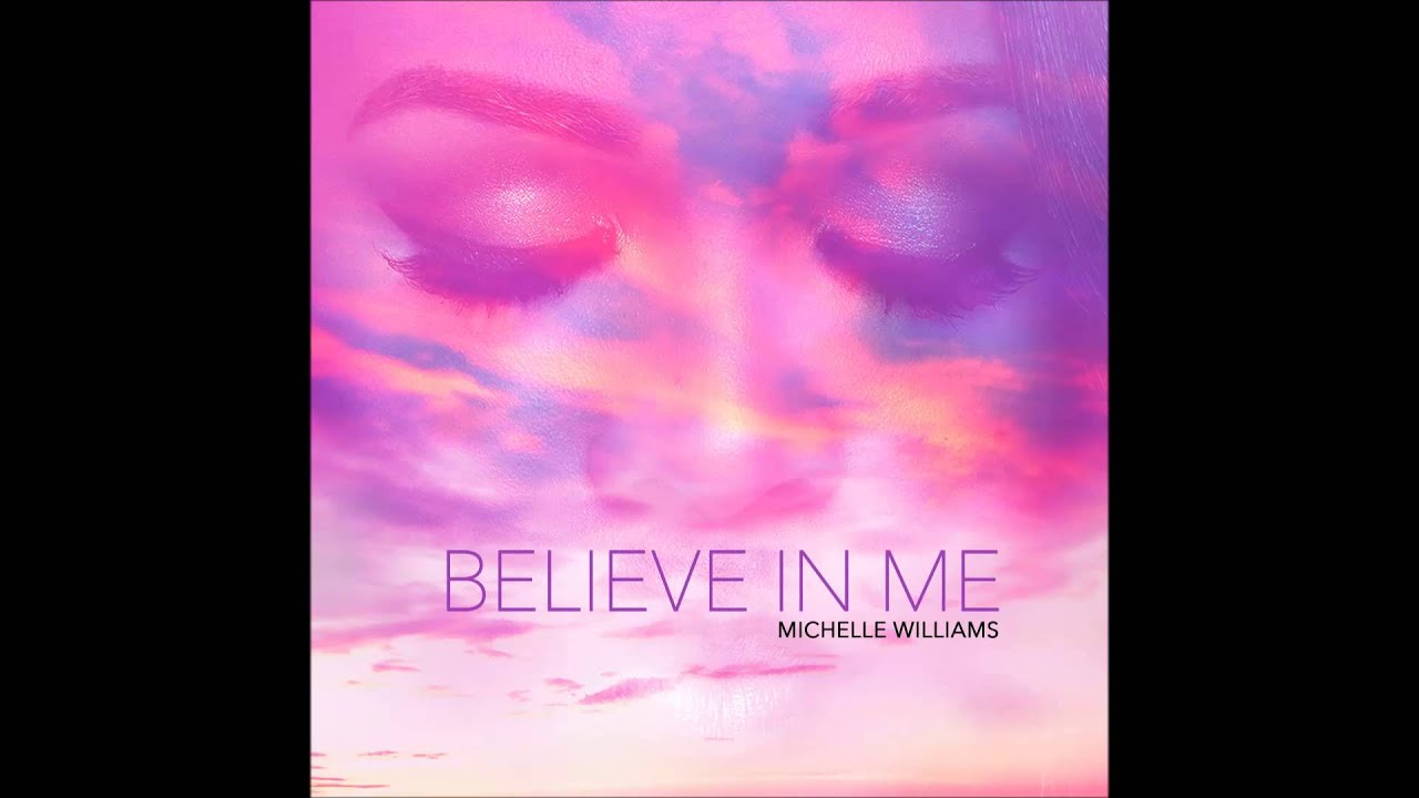 michelle-williams-believe-in-me-audio-only-entertainment-one-nashville