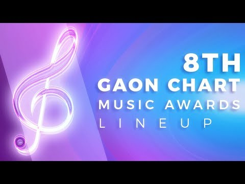 8TH GAON MUSIC AWARDS 2019 LINEUP Mp3