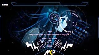 Nightcore - Set My Heart AFire [MKP Avee Player]™