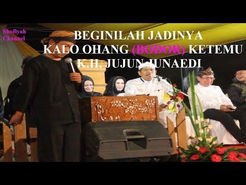 KH Jujun Junaedi Bersama Bodor Ohang 2017