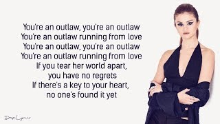 Selena Gomez The Scene Outlaw Lyrics.mp3