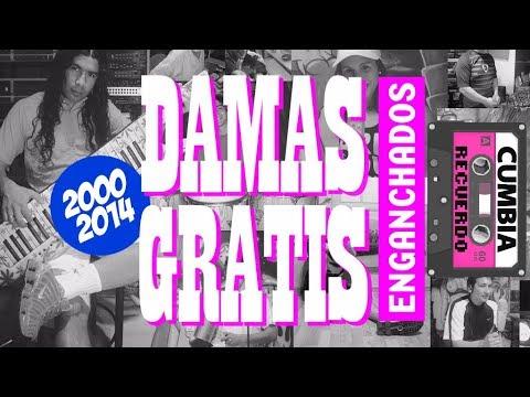 DAMAS GRATIS ENGANCHADOS DE EXITOS 2000 - 2014