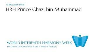 HRH Prince Ghazi on World Interfaith Harmony Week