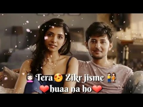 Tera Zikr Darshan Raval Whatsapp Status | Whatsapp Status Lyrics Video 2018| KEEP WATCHING
