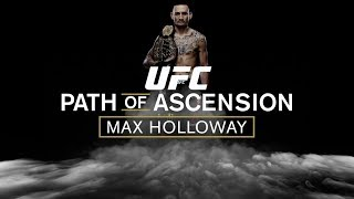 Path of Ascension: Max Holloway