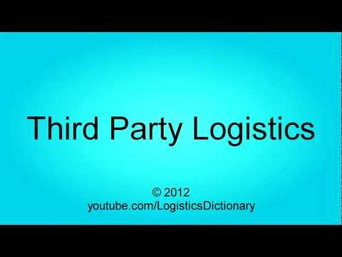 Third Party Logistics Definition
