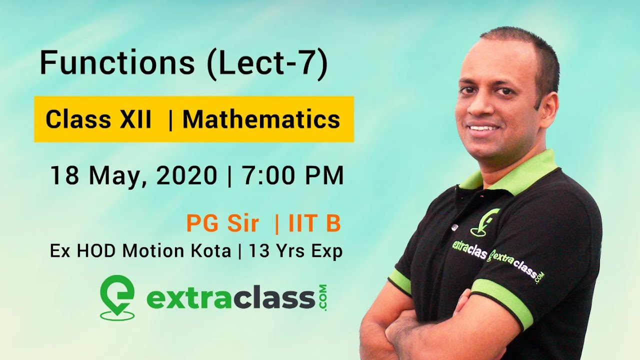 Functions (Lecture 7) | Class XII | JEE Main & Advanced | By PG Sir - IIT Bombay