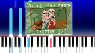 On My Own Meme (piggy Chapter 12)(Piano Tutorial)