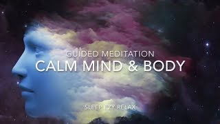 Fall Asleep, Remove Anxiety ➤ Guided Visualization - Calming Mind and Body Relaxation, Alpha Waves