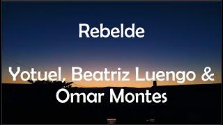 Rebelde - Yotuel, Beatriz Luengo, Omar Montes (Lyric Video)