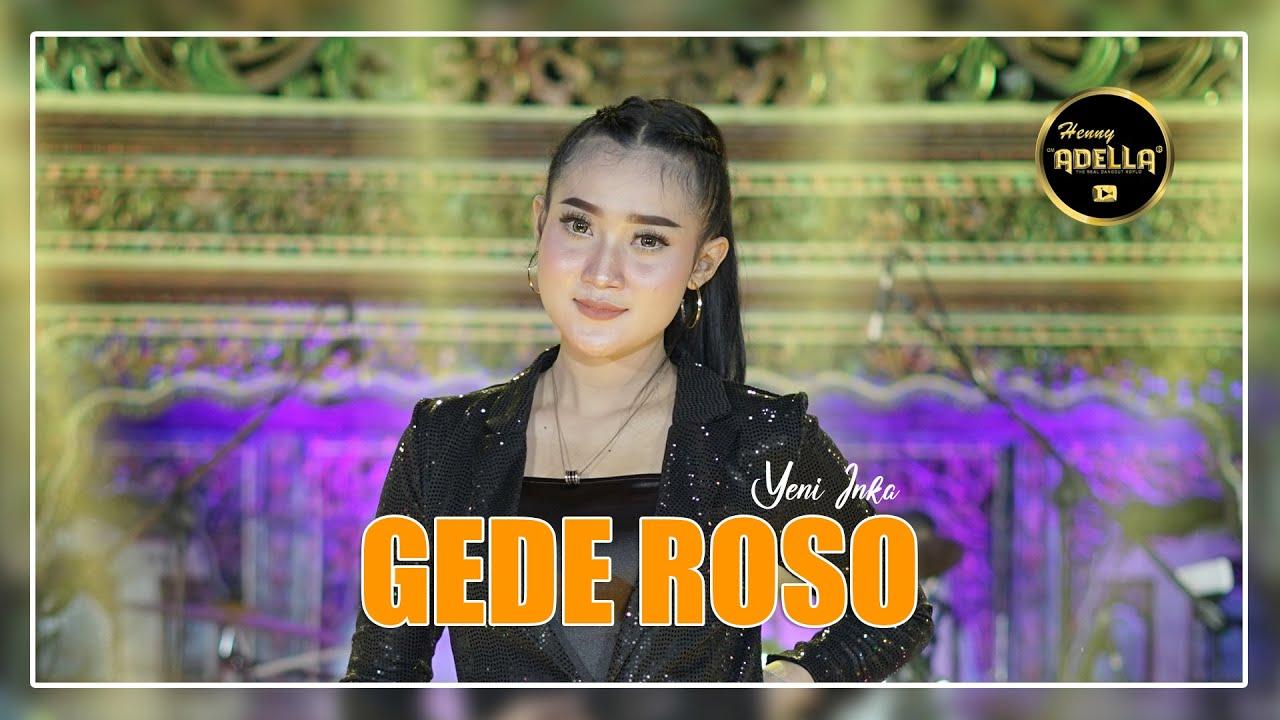 Download Gede Roso - Yeni Inka - OM ADELLA