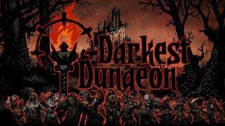 МЫ ВЕРНУЛИСЬ В ЭТИ АДСКИЕ ПОДЗЕМЕЛЬЯ! Darkest Dungeon