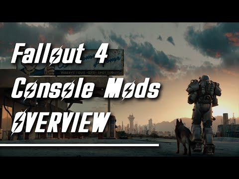 Fallout 4:Console Mods!!!! Overview