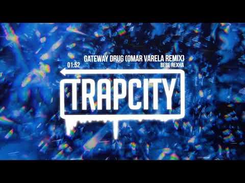 Bebe Rexha - Gateway Drug (Omar Varela Remix)