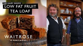 Hairy Bikers' Low Fat Fruit Tea Loaf | Waitrose
