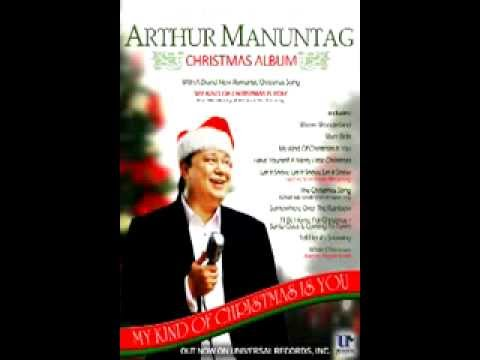 My Kind Of Christmas Is You (snippet) - ARTHUR MANUNTAG