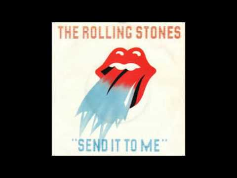 Send It to Me - ROLLING STONES