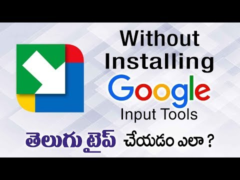 Type Any Language With Google Input Tools Without Installing