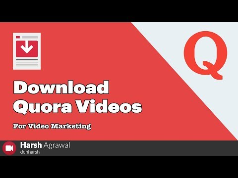 How To Download Quora Videos For Video Marketing [Latest]