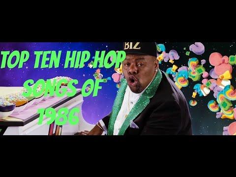 TOP TEN HIP HOP SONGS OF 1986