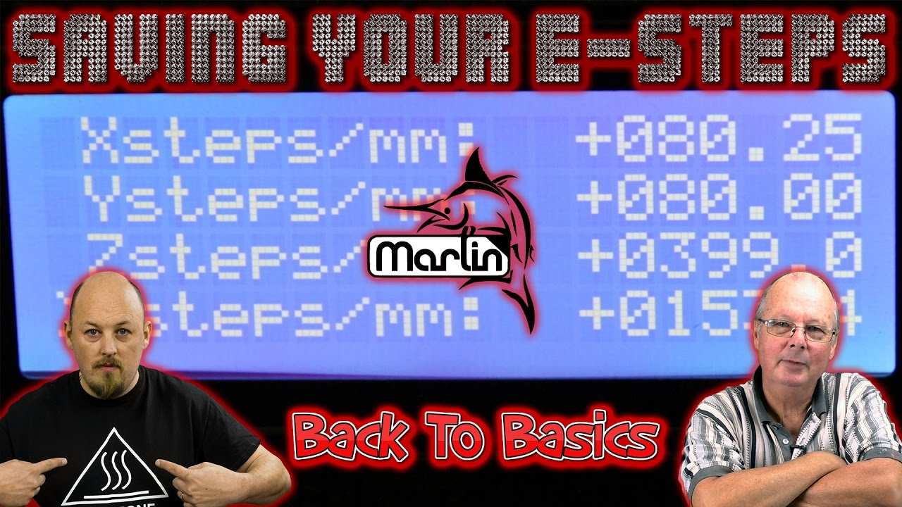 Applying your E-Steps in Marlin and via the Control Panel!