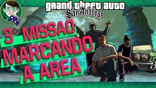 Gta San Andreas  Missão #3: Marcando a área