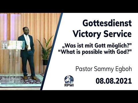 """""""Was ist mit Gott möglich?"""" - RPMI-Gottesdienst - 08.08.2021 - Pastor Sammy Egboh"""
