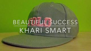 Download Beautiful Success~Cover By Khari Smart~(Explicit) MP3 song and Music Video