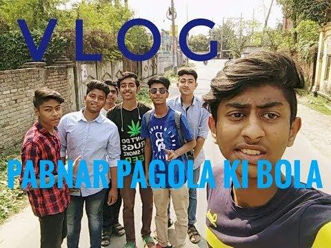 Pabnar Pagola Ki Korlo l Travel Vlog l Team Two Star