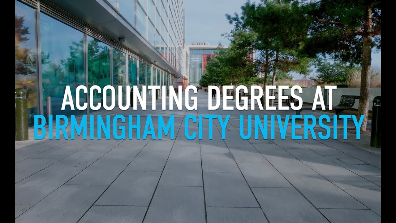 Accounting And Finance Bsc Hons 2020 21 Entry Birmingham City University