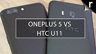 OnePlus 5 vs HTC U11: Android titans do battle!