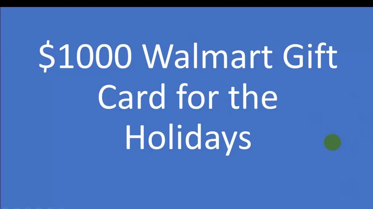walmart 1000 gift card winner| Walmart Gift Card for the Holidays ...