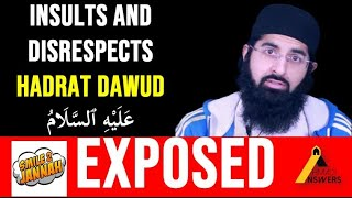 Smile 2 Jannah Exposed : Insults and Disrespects the Humble Prayer of Hadrat Dawud (as)