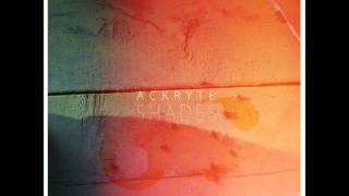 ACKRYTE- Shades- Full Album